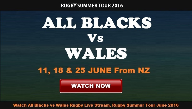 All Blacks vs Wales Rugby Live Stream
