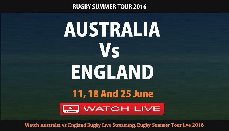 Wallabies vs England Rugby Summer tour Live Online Streaming